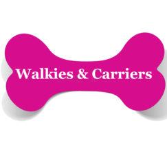 Walkies & Carriers
